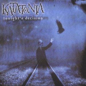 Katatonia - Tonight's Decision Cover
