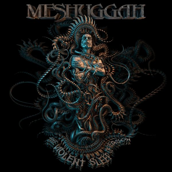 "Cover von MESHUGGAHs ""The Violent Sleep Of Reason"""