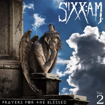 Sixx:A.M - Vol. 2 Prayers For The Blessed