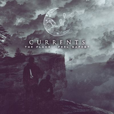 Currents - The Place I Feel Safest Cover
