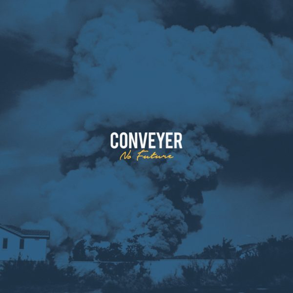 Bild Conveyer No Future Album 2017 Cover Artwork
