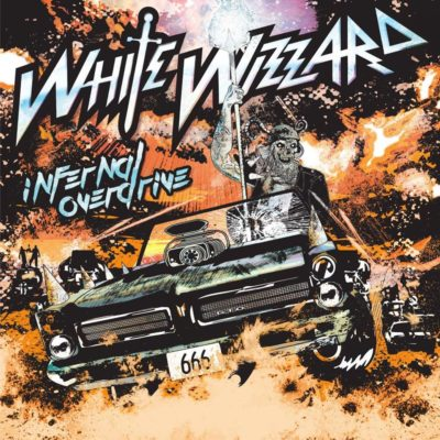 White Wizzard - Infernal Overdrive (Artwork)