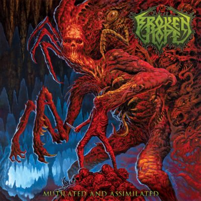Bild Broken Hope Mutilated And Assimilated Album 2017 Cover Artwork