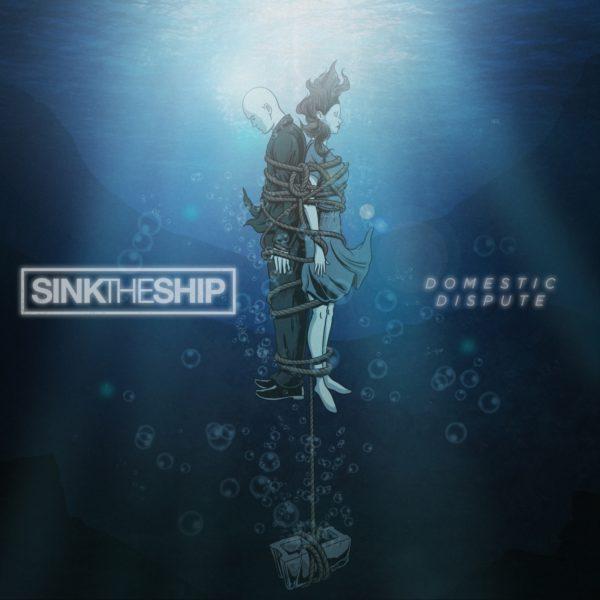 Bild Sink The Ship Domestic Dispute Single 2018 Cover Artwork